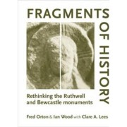 Fragments of History by Fred Orton