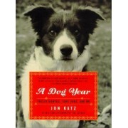 Dog Year, A by Jon Katz