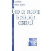 Ghid de urgente in chirurgia generala - Mircea Beuran