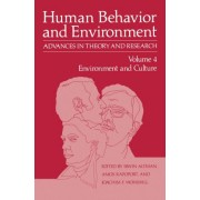 Environment and Culture: Vol. 4 by Irwin Altman
