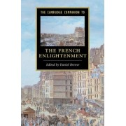 The Cambridge Companion to the French Enlightenment by Daniel Brewer