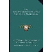 The Irish Mythological Cycle and Celtic Mythology by H D De Jubainville