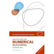 Succeed at Psychometric Testing: Practice Tests for Numerical Reasoning Advanced: Advanced Level by Bernice Walmsley