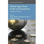 Global Agro-Food Trade and Standards 2010 by Peter Gibbon