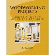Woodworking Projects by S Fatou