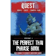 The Perfect Thai Phrasebook by MR Russ Crowley