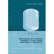 Mathematical and Numerical Modeling in Porous Media by Martin A. Diaz Viera