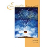 Ensemble Culture et Societe by Raymond F. Comeau