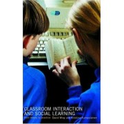 Classroom Interactions and Social Learning by David Wray