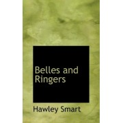Belles and Ringers by Hawley Smart