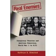 Real Enemies by Kathryn S. Olmsted