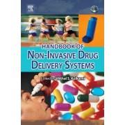 Handbook of Non-Invasive Drug Delivery Systems by Vitthal S. Kulkarni