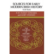 Sources for Modern Irish History 1534-1641 by R. W. Dudley Edwards