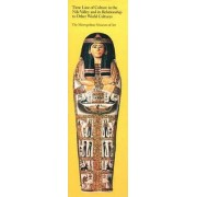 Time Line of Culture in the Nile Valley and Its Relationship to Other World Cultures by Roslyn Liebling