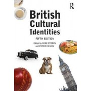British Cultural Identities by Mike Storry