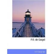 P.A. de Gasp by H R Casgrain
