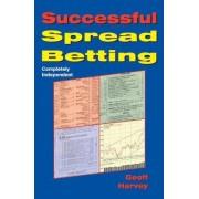 Successful Spread Betting by Geoff Harvey