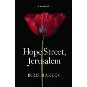 Hope Street, Jerusalem by Irris Makler