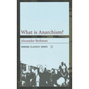 What is Anarchism? by Alexander Berkman