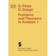 Problems and Theorems in Analysis by Georg Polya