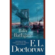 Billy Bathgate by MR E L Doctorow