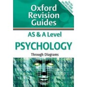 AS and A Level Psychology Through Diagrams by Grahame Hill