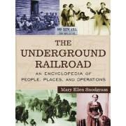 The Underground Railroad by Mary Ellen Snodgrass