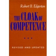 The Cloak of Competence by Robert B. Edgerton