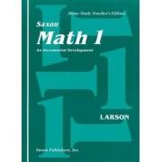 Saxon Math 1 Home Study Teachers Manual First Edition by Larson