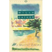 My Mortal Enemy by Cather
