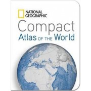 National Geographic Compact Atlas of the World by National Geographic