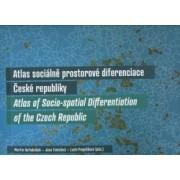 Atlas sociálně prostorové diferenciace České republiky(Martin Ouředníček; Jana Temelová; Lucie Pospíšilov)
