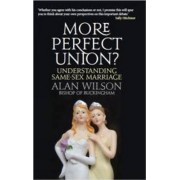 More Perfect Union by Alan Wilson