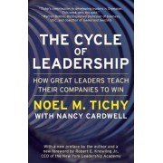 The Cycle Of Leadership by Noel M. Tichy