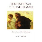 Footsteps of the Fisherman by Scott Walker