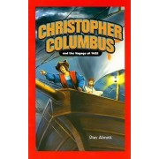 Christopher Columbus and the Voyage of 1492 by Dan Abnett