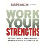 Work Your Strengths by Chuck L. Martin