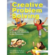 Creative Problem Solving in the Classroom by April Whatley Bedford