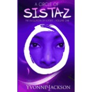 A Circle of Sistaz: The Evolution of a Poet