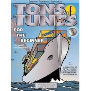 Tons of Tunes for the Beginner: Bassoon, Trombone, Euphonium BC/TC by Amy Adam