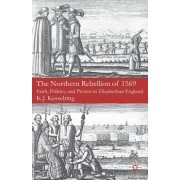 The Northern Rebellion of 1569: Faith, Politics, and Protest in Elizabethan England