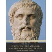Symposium, the Apology, and the Allegory of the Cave by Plato