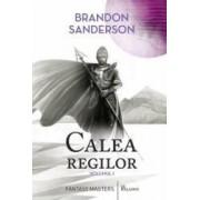 Calea regilor Vol.1 - Brandon Sanderson