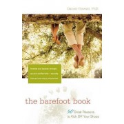 The Barefoot Book by L Daniel Howell