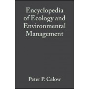 Encyclopedia of Ecology and Environmental Management by Peter Calow