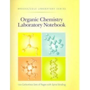 Organic Chemistry Laboratory Notebook by Thomson Brooks/Cole