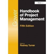 Gower Handbook of Project Management by Professor Rodney Turner