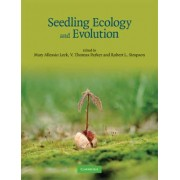 Seedling Ecology and Evolution by Mary Allessio Leck