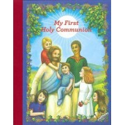 My First Holy Communion by Deirdre Mary Ascough