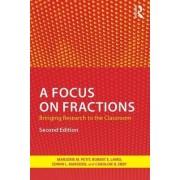 A Focus on Fractions by Marjorie M. Petit